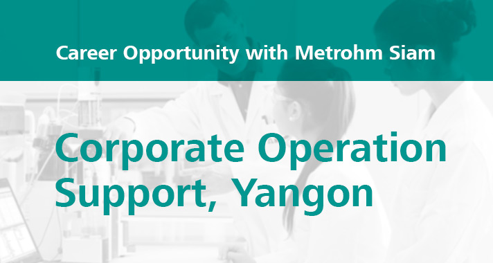 Career-opportunity-with-Metrohm-Corporate-Operation-Support