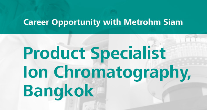 Career-opportunity-with-Metrohm-Product-Specialist-IC