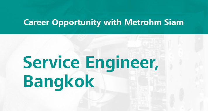 Career-opportunity-with-Metrohm-Service-Engineer