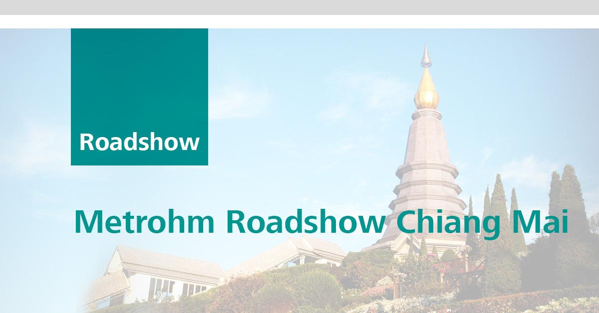 Metrohm Roadshow Chiang Mai